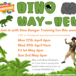 Dino May-hem – the month of May is themed Dino fun for kids…