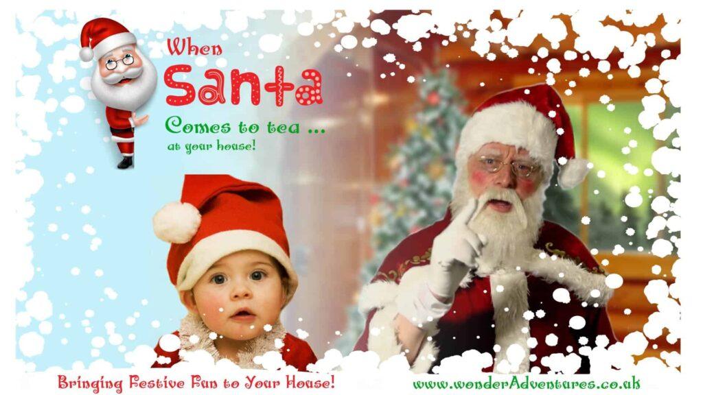 Santa comes to tea my house